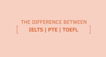 Differences between IELTS, PTE and TOEFL